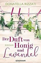 Der Duft von Honig und Lavendel: Roman (German Edition)