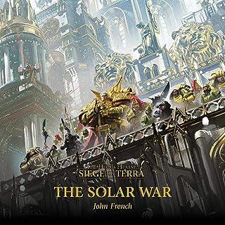 The Solar War: Siege of Terra: The Horus Heresy, Book 1