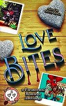 Love Bites: a Paranormal Romance Anthology (Bones Hollow Book 2)