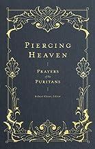 Piercing Heaven: Prayers of the Puritans PDF