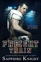 Freight Train (Dirty Down South Book 1)