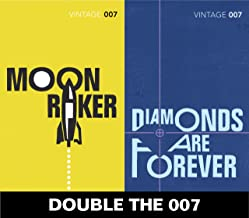 Double the 007: Moonraker and Diamonds are Forever (James Bond 3&4) (James Bond 007)