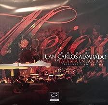 Lo Mejor De Juan Carlos Alvarado - En Palabra En Accion - Vol 2