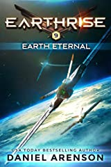 Earth Eternal (Earthrise Book 9) Kindle Edition