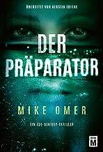 Der Präparator (Ein Zoe-Bentley-Thriller 1) (German Edition)