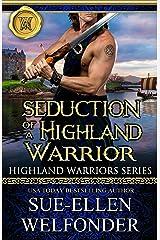 Seduction of a Highland Warrior (Highland Warriors Book 3) Kindle Edition
