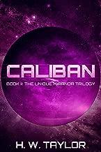 Caliban: Book II: The Unique Miranda Trilogy