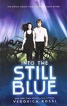 Into the Still Blue (Under the Never Sky Trilogy)