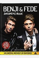Benji & Fede. Dreamer's book. Ediz. a colori Copertina rigida