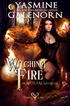 Witching Fire: An Ante-Fae Adventure (The Wild Hunt Book 16)