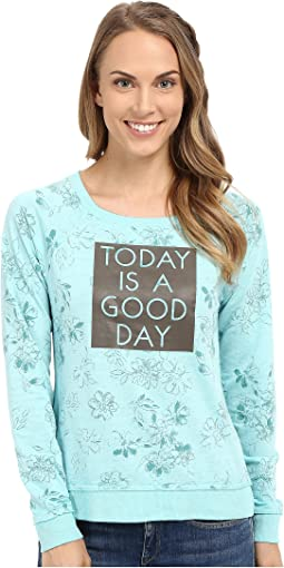 Life is Good - Today Is A Good Day French Terry Crew