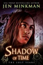 Shadow of Time: The Lost Years (English Edition)