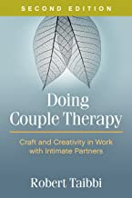 Doing Couple Therapy, Second Edition: Craft and Creativity in Work with Intimate Partners