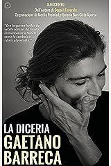 La Diceria (Italian Edition) Kindle Edition