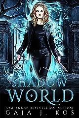 Shadow World: A Why Choose Urban Fantasy Romance (Shade Assassin Book 1) Kindle Edition
