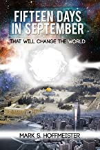 Fifteen Days inSeptember That Will Change the World