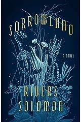 Sorrowland: A Novel Kindle Edition