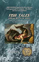 Fish Tales (From the Belly of the Whale): Fifty of the Greatest Misconceptions Ever Blamed on The Bible: Reel One, The Hook #50-34