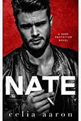 Nate: A Mafia Romance (Dark Protector Book 2) Kindle Edition