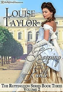 Keeping Faith (The Ruttingdon Series: Volume Two Book 3)