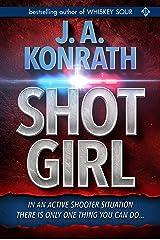 "Shot Girl (Jacqueline ""Jack"" Daniels Mysteries Book 12) Kindle Edition"