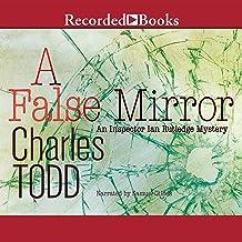 A False Mirror (The Inspector Ian Rutledge Mysteries)