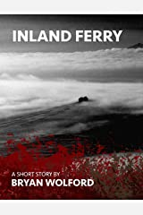 Inland Ferry Kindle Edition