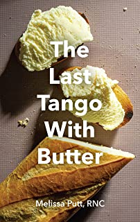 Last Tango With Butter