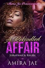 A Rekindled Affair: Jonathan & Kelsey