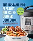 Cover image of Instant Pot® Electric Pressure Cooker Cookbook by Laurel Randolph