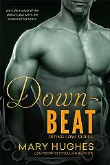 Downbeat (Biting Love Series Book 7) Kindle Edition
