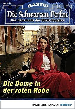 Die Schwarzen Perlen - Folge 17: Die Dame in der roten Robe (German Edition)