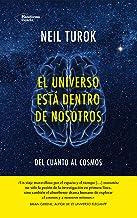 El universo está dentro de nosotros (Plataforma Actual) (Spanish Edition)