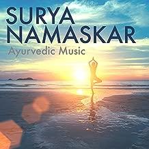 Surya Namaskar - Ayurvedic Music for Relaxation, Healing Therapy Noises for Meditation