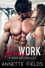 Body Work: A Romance Novella
