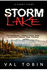 Storm Lake: A Short Horror Story (Storm Lake Stories) Kindle Edition