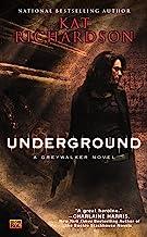 Underground (Greywalker, Book 3): A Greywalker Novel