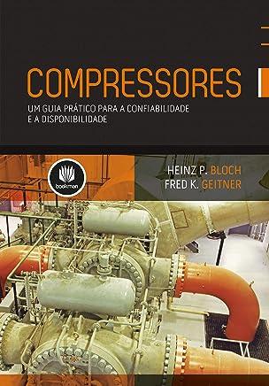 Compressores: Um Guia Prático para Confiabilidade e Disponibilidade