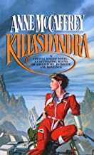 Killashandra (Crystal Singer Trilogy Book 2)