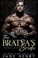 The Bratva's Bride: A Dark Mafia Romance (Wicked Doms) (English Edition) Format Kindle