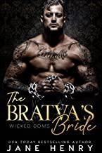 The Bratva's Bride: A Dark Mafia Romance (Wicked Doms)