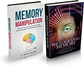 """Photographic Memory: 2 Books - """"Advanced Strategies and Techniques For Remembering More & Learning Faster"""" and """"How to Tra..."""
