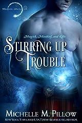 Stirring Up Trouble (Warlocks MacGregor Book 3) Kindle Edition