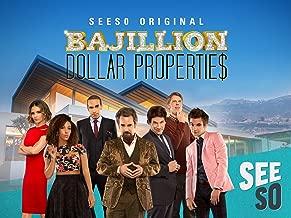 Bajillion Dollar Propertie$ Season 1