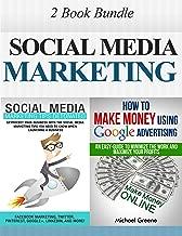 MARKETING: Social Media Marketing: 2 Book Bundle (Make Money, Social Media, Passive Income, Adwords) (Network Marketing, Money, Pinterest, Advertising, ... Digital Marketing, Internet Marketing 1)