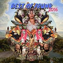 Best of Frunk 2016 [Explicit]