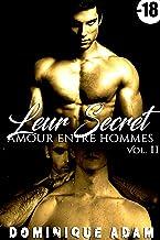 Leur Secret: Amour Entre Hommes (Vol. 2): (Roman Érotique Adulte Gay, Tabou, Interdit, Taboo, M/M, Entre Hommes) (French Edition)