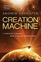 Creation Machine: A Novel of the Spin