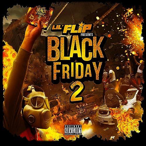 Black Friday 2 Explicit By Lil Flip On Amazon Music Amazon Com