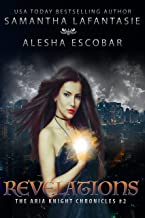 Revelations (The Aria Knight Chronicles Book 2)